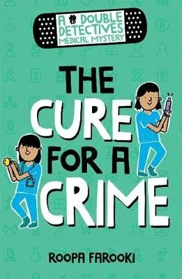 The Cure For A Crime by  Roopa Farooki