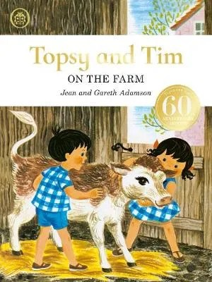 Topsy And Tim: On The Farm (Anniversary Edition) by Jean & Gareth Adamson