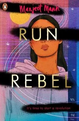 Run Rebel by Manjeet Mann