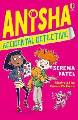 Anisha, Accidental Detective by Serena Patel ill Emma McCann