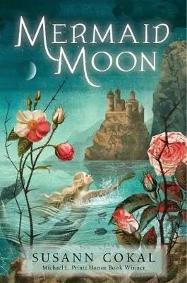 Mermaid Moon by Susann Cokal