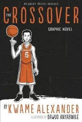 The Crossover by Kwame Alexander ill. Dawud Anyabwile