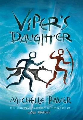 Viper's Daughter by Michelle Paver