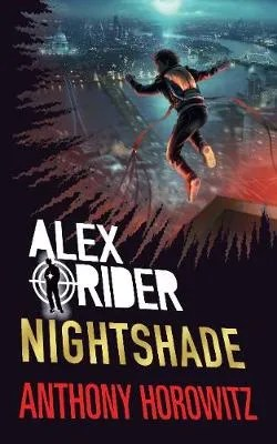 Alex Rider: Nightshade by Anthony Horowitz