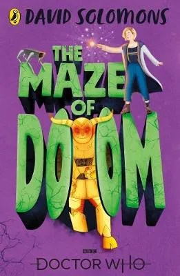 The Maze Of Doom by David Solomons