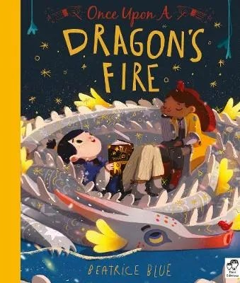 Once Upon A Dragon's Fire by Beatrice Blue