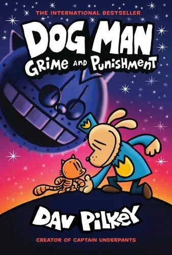 Dog Man 9: Crime And Punishment by Day Pilkey