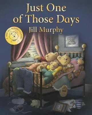 Just One Of Those Days by Jill Murphy