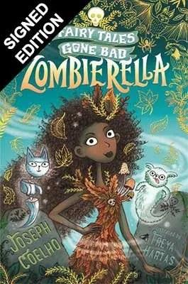 Zombierella by Joseph Coelho ill. Freya Hartas