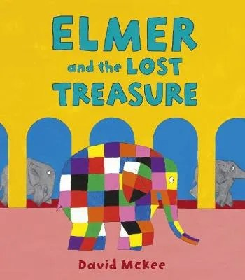 Elmer And The Lost Treasure by David McKee