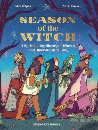 Season Of The Witch by Matt Ralphs ill. Nuria Tamarit