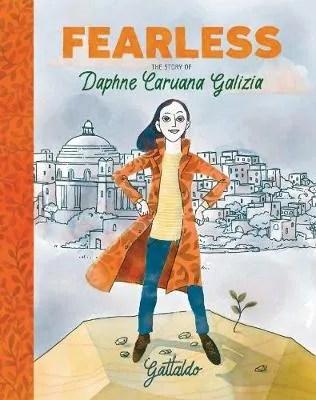 Fearless: The Story of Daphne Caruana Galizia by Gattaldo