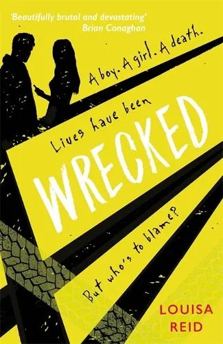 Wrecked by Louisa Reid