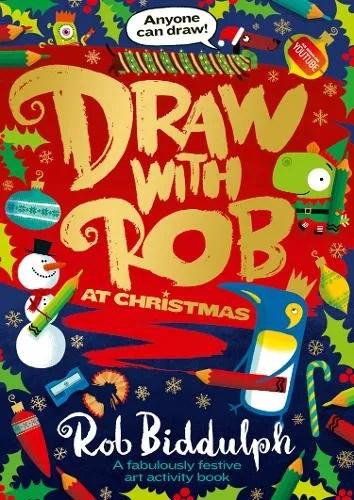 Draw With Rob Ay Christmas by Rob Biddulph