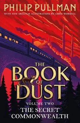 The Secret Commonwealth: The Book of Dust Volume Two by Philip Pullman ill. Chris Wormell