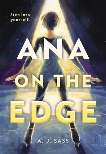 Ana on the Edge by A. J. Sass