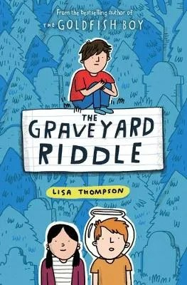 The Graveyard Riddle by Lisa Tompson