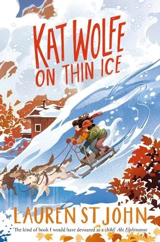 Kat Wolfe on Thin Ice – Wolfe & Lamb by Lauren St. John