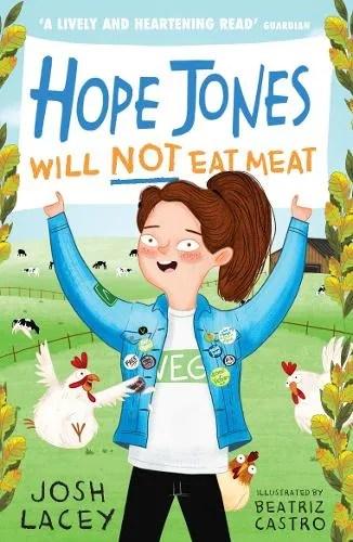 Hope Jones Will Not Eat Meat by Josh Lacey ill. Beatriz Castro