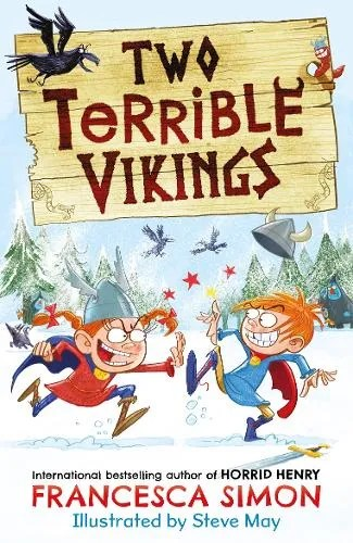 Two Terrible Vikings by Francesca Simon ill. Steve May