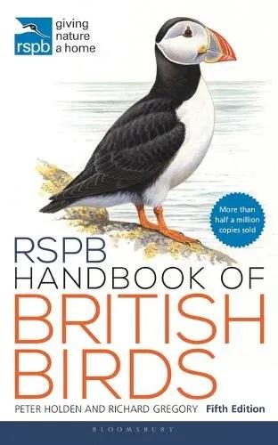RSPB Handbook of British Birds: 5th edition by Peter Holden & Richard Gregory