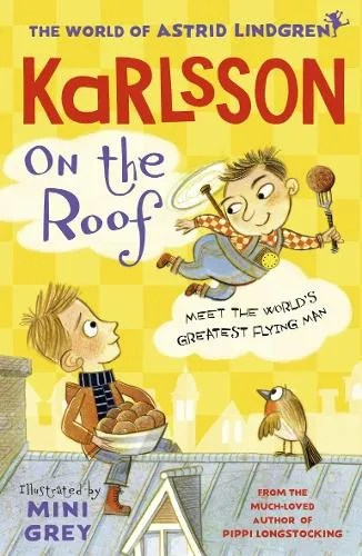 Karlsson on the Roof by Astrid Lindgren ill. Mini Grey