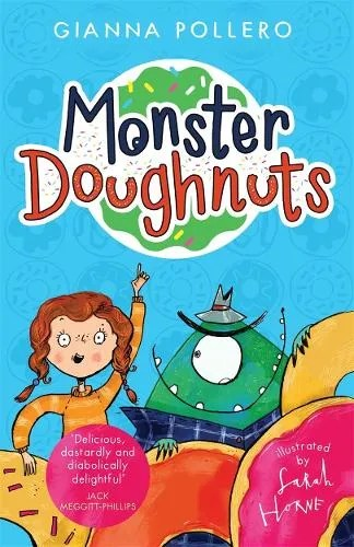 Monster Doughnuts 1 by Gianna Pollero ill. Sarah Horne
