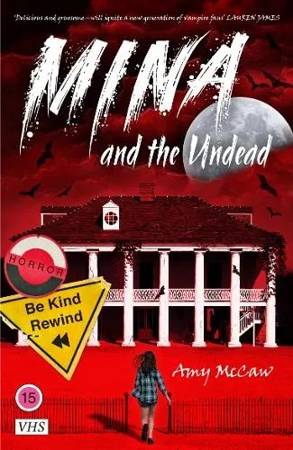 Mina and the Undead by Amy McCaw