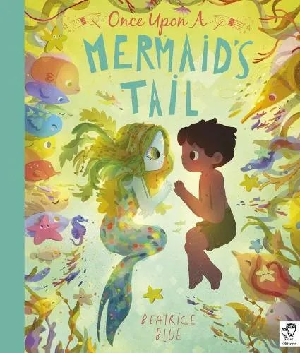Once Upon a Mermaid's Tail by Beatrice Blue