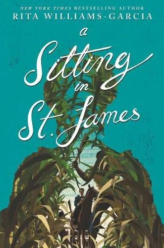 A Sitting in St. James by Rita Williams-Garcia