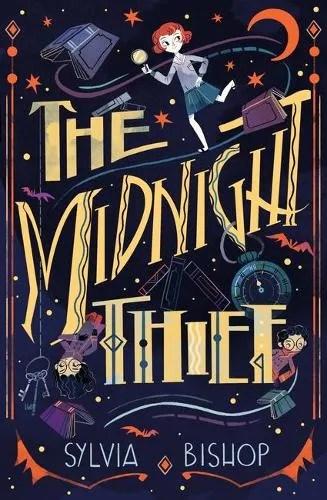The Midnight Thief by Sylvia Bishop ill. Flavia Sorrentino