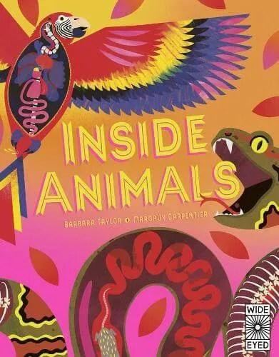 Inside Animals by Barbara Taylor ill. Margaux Carpentier