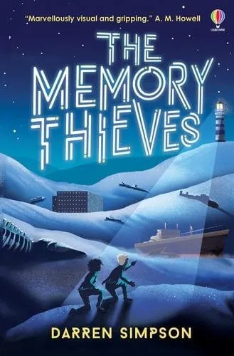 The Memory Thieves by Darren Simpson