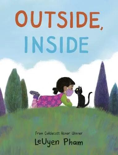 Outside, Inside by  LeUyen Pham