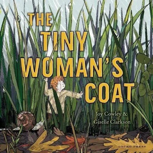 The Tiny Woman's Coat by Joy Cowley ill. Giselle Clarkson
