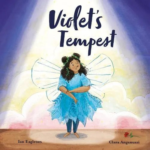 Violet's Tempest by Ian Eagleton ill. Clara Anganuzzi