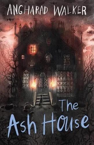 The Ash House by Angharad Walker ill. Olia Muza