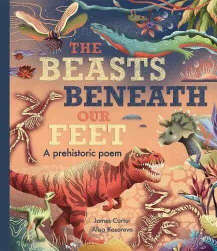 The Beasts Beneath Our Feet by James Carter ill. Alisa Kosareva