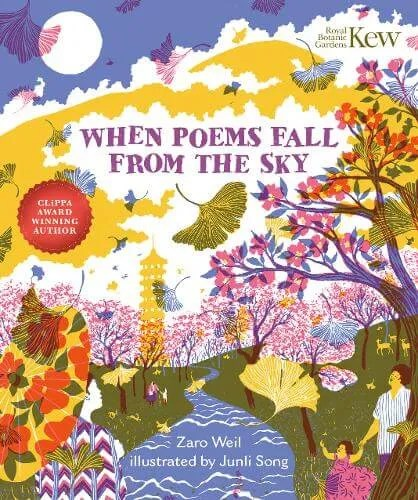 When Poems Fall From The Sky by Zaro Weil ill. Jun Li Song