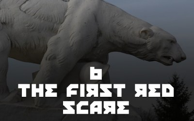 #6 – The First Red Scare