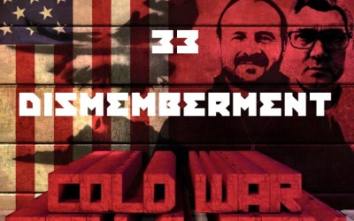 #33 – Dismemberment