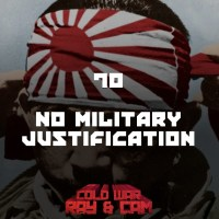 #70 - No Military Justification