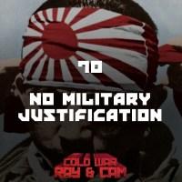 #70 - No Military Justification
