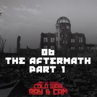 #86 - The Aftermath Part 1