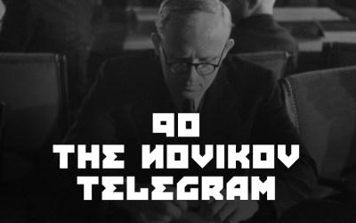#90 – The Novikov Telegram.