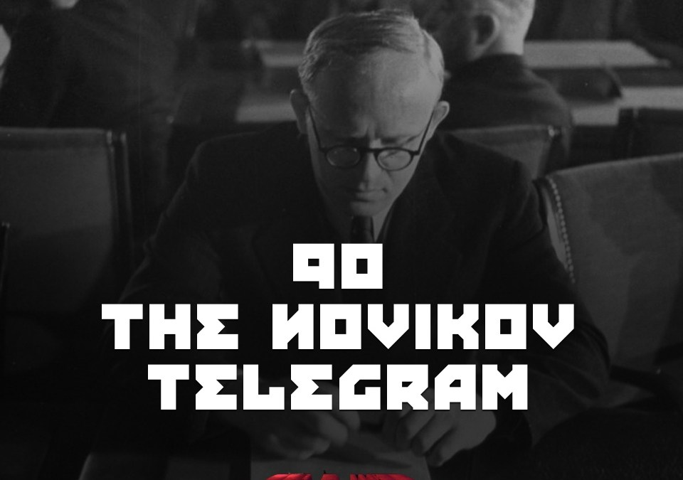 #90 – The Novikov Telegram.