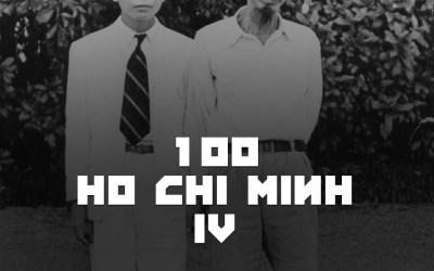 #100 – Ho Chi Minh IV