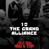 #15 - The Grand Alliance