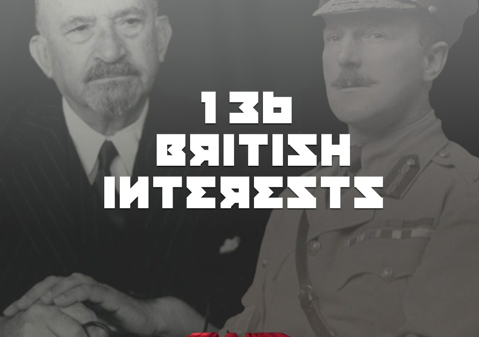 #136 – British Interests