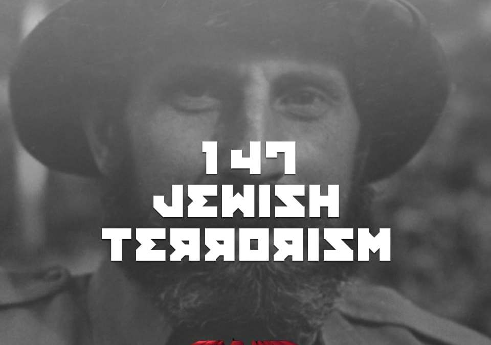 #147 – Jewish Terrorism